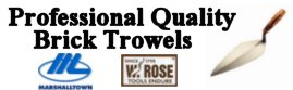 Professional Quality Brick Trowels - Rose Trowels - Marshalltown Trowels - Masonry Brick Trowels